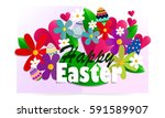 happy easter and colored flowers | Shutterstock .eps vector #591589907