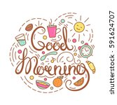 good morning text. | Shutterstock .eps vector #591624707
