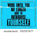 inspiring motivation quote with ... | Shutterstock .eps vector #592557677