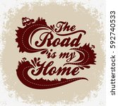 the road is my home.... | Shutterstock .eps vector #592740533