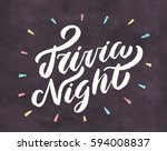 trivia night. chalkboard sign. | Shutterstock .eps vector #594008837