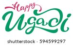 happy ugadi lettering text for... | Shutterstock . vector #594599297