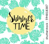 summer time. poster with plant... | Shutterstock .eps vector #594818387