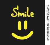 handwritten text smile. smiling ...   Shutterstock .eps vector #595106243