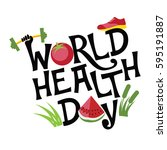world health day exercise  food ... | Shutterstock .eps vector #595191887