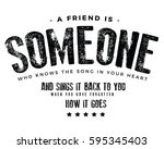 a friend is someone who knows... | Shutterstock .eps vector #595345403