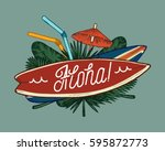 aloha surfing tropical cocktail ... | Shutterstock .eps vector #595872773
