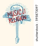 music is my religion   electric ... | Shutterstock .eps vector #595873097