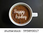 happy friday word on coffee cup