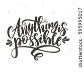 anything is possible. hand... | Shutterstock .eps vector #595995017