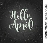 hello april  vector lettering... | Shutterstock .eps vector #596370083