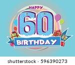 60 birthday logo with balloon... | Shutterstock .eps vector #596390273