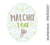 matcha tea label. hand drawn... | Shutterstock .eps vector #596503247