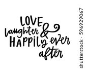 love  laughter   happily ever...