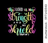 the lord is my strength and my... | Shutterstock .eps vector #597143543