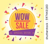 wow sale and special offer... | Shutterstock .eps vector #597443183