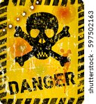 grungy danger sign with skull... | Shutterstock .eps vector #597502163