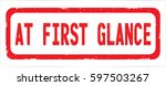at first glance text  on red... | Shutterstock . vector #597503267
