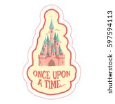 sticker with cartoon castle and ... | Shutterstock .eps vector #597594113