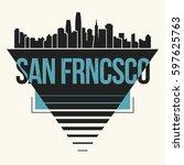 san francisco graphic  t shirt...   Shutterstock .eps vector #597625763