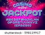 jackpot casino lettering. neon... | Shutterstock .eps vector #598119917