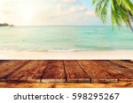 top of wood table on blurred... | Shutterstock . vector #598295267