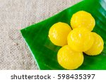 kanom thong ek  thai sweet with ...   Shutterstock . vector #598435397