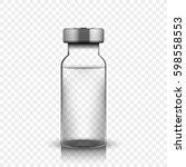 transparent glass medical vial  ... | Shutterstock .eps vector #598558553