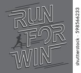 run for win typography  tee... | Shutterstock .eps vector #598566233