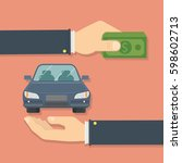 buying car concept. two hands... | Shutterstock . vector #598602713
