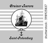 cruiser aurora  a sign in the... | Shutterstock .eps vector #598925837