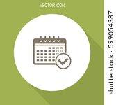 calendar icon with check. | Shutterstock .eps vector #599054387