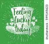 st. patrick's day quote... | Shutterstock .eps vector #599145623