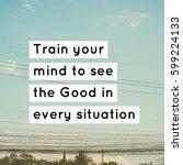 inspiration motivation quote...   Shutterstock . vector #599224133