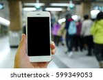 hand holding smartphone with... | Shutterstock . vector #599349053