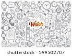 hand drawn watch shop doodle... | Shutterstock .eps vector #599502707