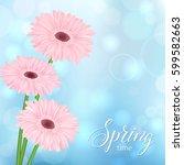 universal spring blurred... | Shutterstock .eps vector #599582663