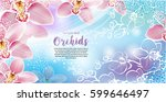 greeting card with orchids... | Shutterstock .eps vector #599646497
