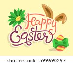 happy easter lettering with... | Shutterstock .eps vector #599690297