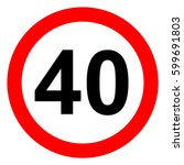 speed limit traffic sign 40 ... | Shutterstock .eps vector #599691803