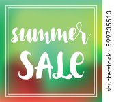 summer sale poster  hand drawn... | Shutterstock .eps vector #599735513
