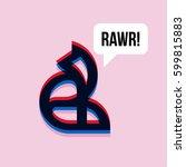 fox saying rawr. 3d effect... | Shutterstock .eps vector #599815883