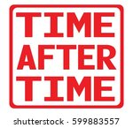 time after time text  on red... | Shutterstock . vector #599883557