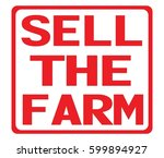 sell the farm text  on red... | Shutterstock . vector #599894927