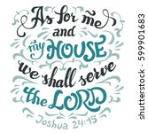 as for me and my house we shall ... | Shutterstock .eps vector #599901683