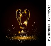 champions cup. golden soccer... | Shutterstock .eps vector #599909057
