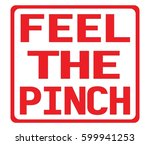 feel the pinch text  on red... | Shutterstock . vector #599941253