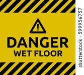 danger wet floor | Shutterstock .eps vector #599956757