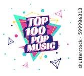 top 100 pop music poster... | Shutterstock .eps vector #599986313
