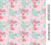 flowery bright pattern in small ... | Shutterstock .eps vector #600018353